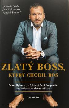 Kniha Zlatý boss, který chodil bos - Pavel Ryba
